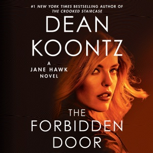 The Forbidden Door: (Jane Hawk, Book 4) (Unabridged) - Dean Koontz audiobook, mp3