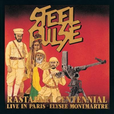 Rastafari Centennial: Live In Paris - Élysée Montmartre - Steel Pulse