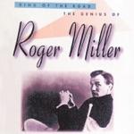 Roger Miller - King Of The Road
