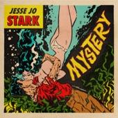 Jesse Jo Stark - Mystery