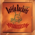 The Bottle Rockets - Get Down, River