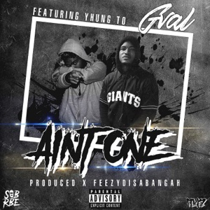 Ain't One (feat. Yhung T.O.) - Single Mp3 Download