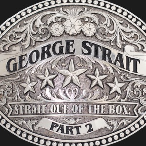 Strait Out of the Box, Pt. 2 Mp3 Download