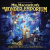 Mr. Magorium's Wonder Emporium (Original Motion Picture Soundtrack), Alexandre Desplat & Aaron Zigman