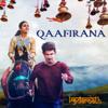 Qaafirana (From