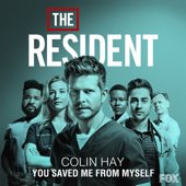 You Saved Me From Myself (from The Resident)-Colin Hay