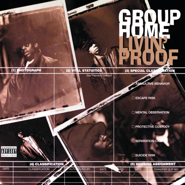 Group Home mit Livin' Proof