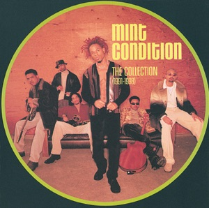 Mint Condition: The Collection (1991-1998)