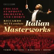 Riccardo Muti Conducts Italian Masterworks (Live) - Riccardo Muti & Chicago Symphony Orchestra