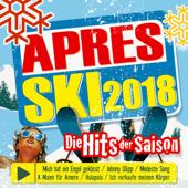 Aprés Ski 2018 - Die Hits der Saison