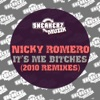 Nicky It's Me Bitches (2010 Remixes) - EP, Nicky Romero