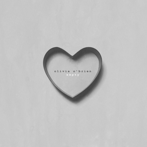 Olivia O'Brien - Empty - Single