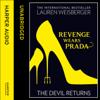 Lauren Weisberger - Revenge Wears Prada: The Devil Returns bild