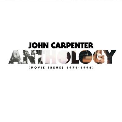 Anthology: Movie Themes 1974-1998 - John Carpenter album