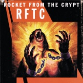 Rocket From the Crypt - Break It Up