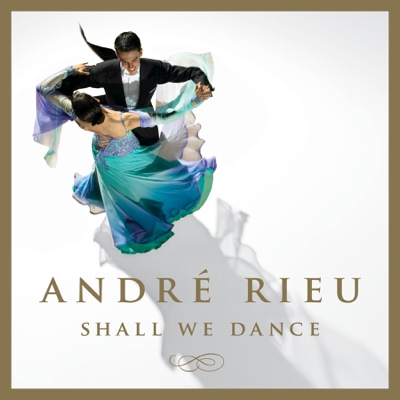 Shall We Dance - André Rieu album