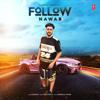 Nawab & Mista Baaz - Follow artwork
