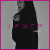 I miss you - EP
