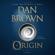 Dan Brown - Origin: A Novel (Unabridged)