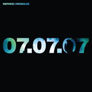 Nephew - Roskilde 07.07.07