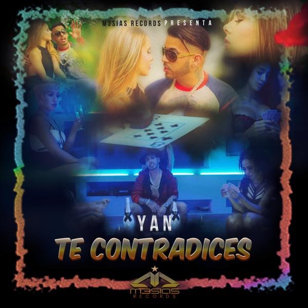 Yan - Te Contradices