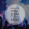 High On Music EDM Celebration Mix Single