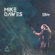 Slow Dancing in a Burning Room (feat. Nick Johnston) - Mike Dawes