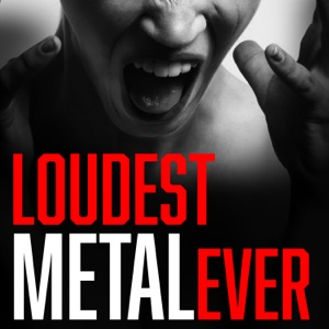 Loudest Metal Ever