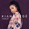 Fairplay - Single, Kiana Ledé