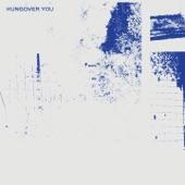 Hazey Eyes - Hungover You (feat. Moli)