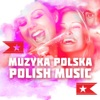Muzyka Polska - Polish Music