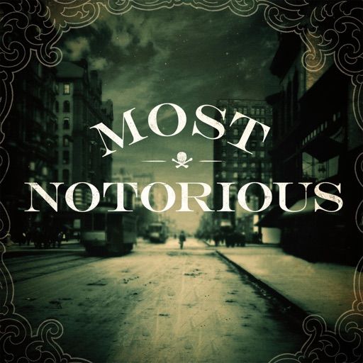 Cover image of Most Notorious! A True Crime History Podcast