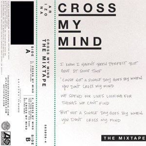 Cross My Mind: The Mixtape - Single Mp3 Download