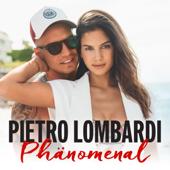 Phänomenal - Pietro Lombardi