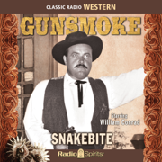 Gunsmoke: Snakebite (Original Recording)