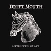 Drift Mouth - Franklin County Nights