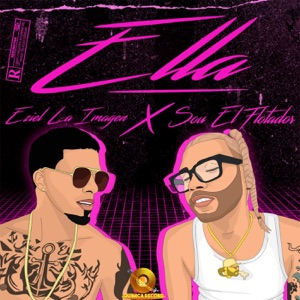 Ella (feat. Sou El Flotador) - Single Mp3 Download