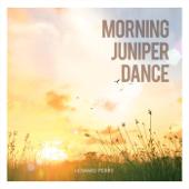 Morning Juniper Dance
