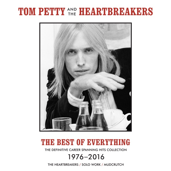 The Best of Everything - Tom Petty & The Heartbreakers song image