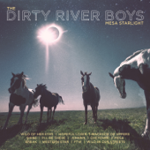 Mesa Starlight-The Dirty River Boys