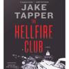 Jake Tapper - The Hellfire Club (Unabridged)  artwork