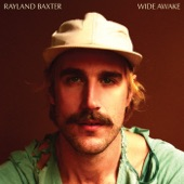 Rayland Baxter - Everything to Me
