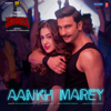 "Aankh Marey (From ""Simmba"") - Neha Kakkar, Mika Singh, Kumar Sanu & Tanishk Bagchi"