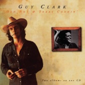 Guy Clark - Desperadoes Waiting for a Train