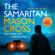 Mason Cross - The Samaritan