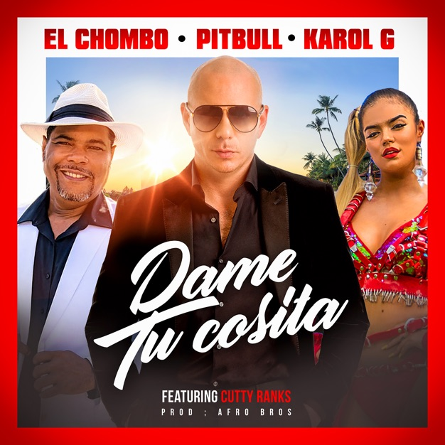 Dame Tu Casita Songs Download Website: Pitbull, El Chombo & Karol G