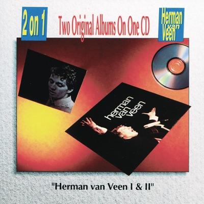 Herman Van Veen I and II - Herman Van Veen