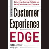 the customer experience edge technology and techniques for delivering an enduring profitable and positive experience to your customers