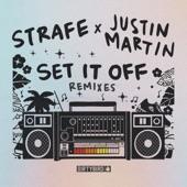 Strafe - Set It Off (Justin Martin Party Starter Remix)