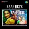 Baap Bete Original Motion Picture Soundtrack